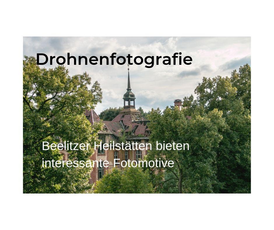 Drohnenfotografie: Beelitzer Heilstätten bieten faszinierendeBildmotive