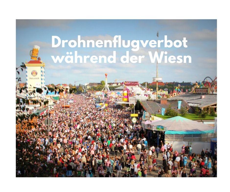 Flugverbot! Keine Drohnen über dem MünchenerOktoberfest