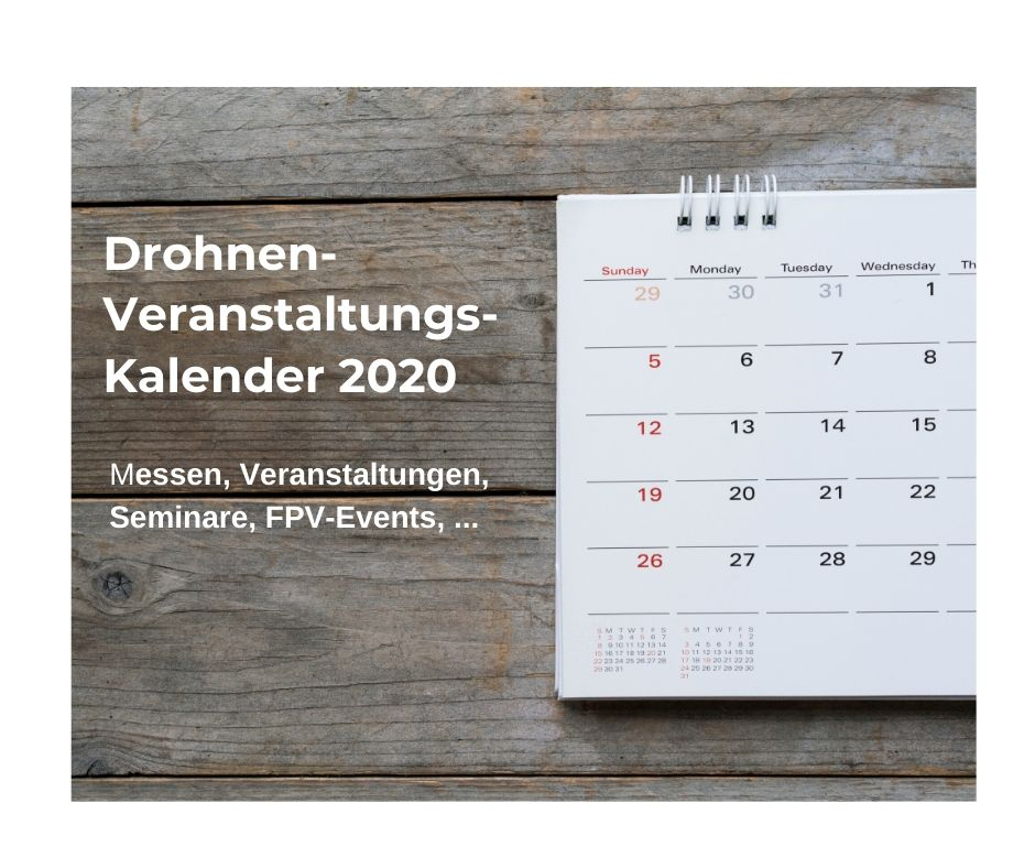 Drohnen Veranstaltungskalender 2020