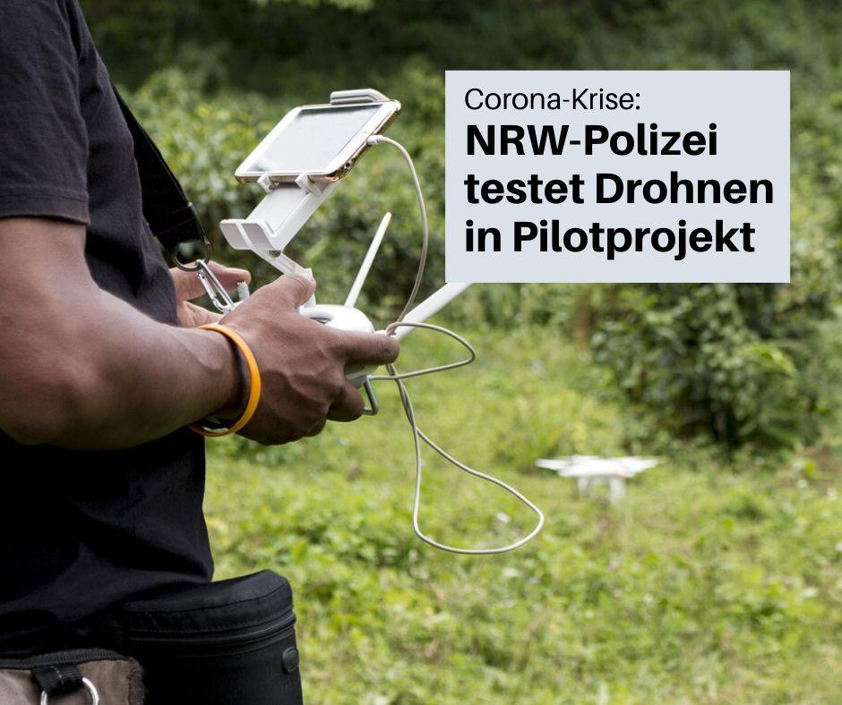 Polizei in NRW nutzt Drohnen in der CoronaKrise