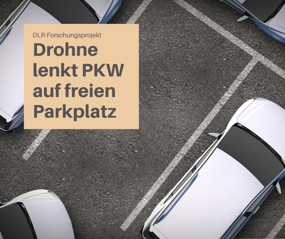 Einen freien Parkplatz finden und einparken? Das war gestern!