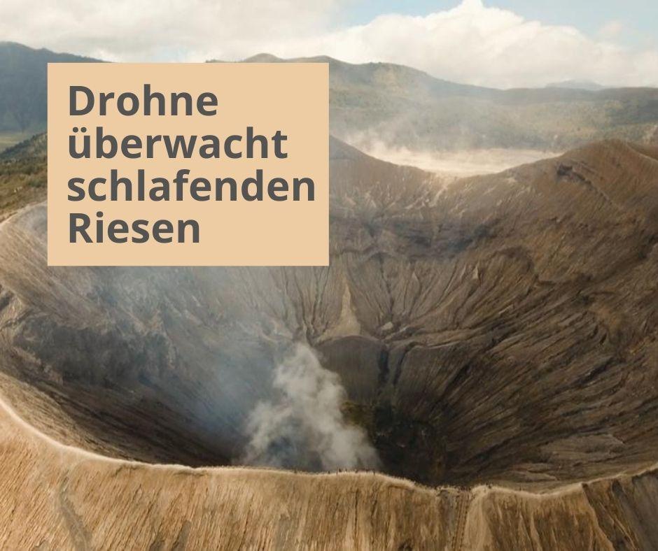 Drohnen warnen vorVulkanausbruch